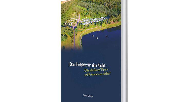 (K)ein Stellplatz für eine Nacht - Sigrid Stümpel