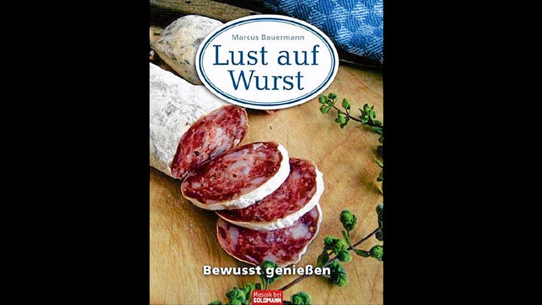 Kein Buch fuer Vegetarier: Lust auf Wurst.